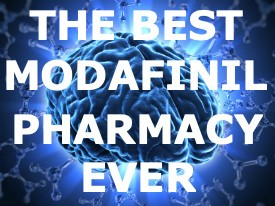 Visit the best Modafinil pharmacy around NOW!